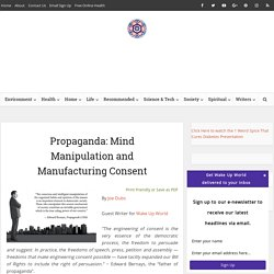 Propaganda: Mind Manipulation and Manufacturing Consent