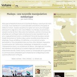 Madaya : une nouvelle manipulation médiatique, par André Chamy