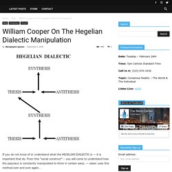 William Cooper On The Hegelian Dialectic Manipulation
