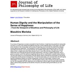 Human Dignity and the Manipulation of the Sense of Happiness: From the Viewpoint of Bioethics and Philosophy of Life