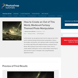 How to Create an Out of This World, Medieval-Fantasy Themed Photo Manipulation