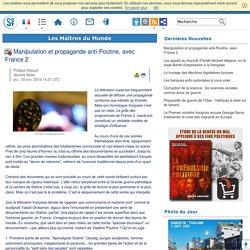 Manipulation et propagande anti-Poutine, avec France 2