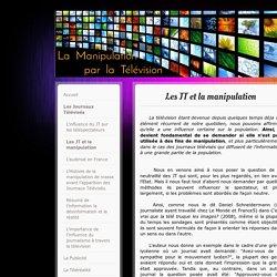 Les JT et la manipulation - Site de manipulation-television !