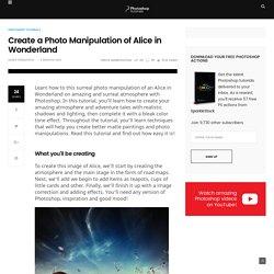 Create a Photo Manipulation of Alice in Wonderland - Photoshop Tutorials