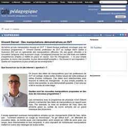 Vincent Darnet : Des manipulations démonstratives en SVT