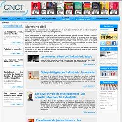 Les manipulations de l'industrie du tabac / Marketing ciblé