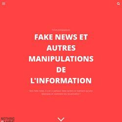 Fake news et autres manipulations de l'information