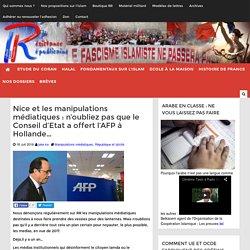 Nice et les manipulations médiatiques : n'oubliez pas que le Conseil d'Etat a offert l'AFP à Hollande...