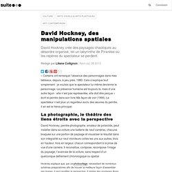 Exposition à Londres : David Hockney, des manipulations spatiales