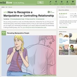 How to Recognize a Manipulative or Controlling Relationship