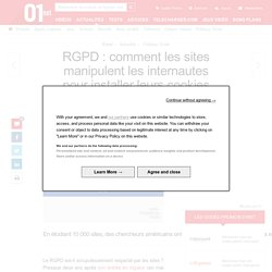 RGPD : comment les sites manipulent les internautes pour installer leurs cookies