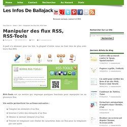 Manipuler des flux RSS, RSS-Tools
