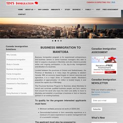 Manitoba Business Immigration Program – Tims Immigration