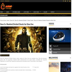 Deus Ex: Mankind Divided Cheats for Xbox One