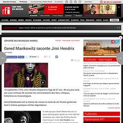 Gered Mankowitz raconte Jimi Hendrix