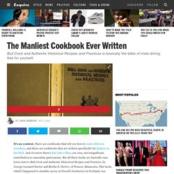 The Manliest Cookbook Ever Written - Guy Recipes