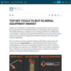 TOP KEY TOOLS TO BUY IN AERIAL EQUIPMENT MARKET: manliftsus — LiveJournal