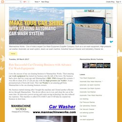 Manmachine Works : Automatic Car Wash System in india: Run Successful Car Cleaning Business with Advance Car Wash Equipment