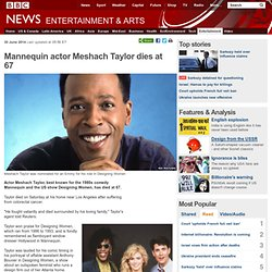 Mannequin actor Meshach Taylor dies at 67