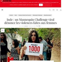 Inde : un Mannequin Challenge viral dénonce les violences faites aux femmes - La Parisienne