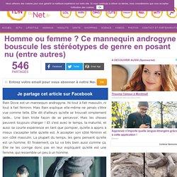 Homme ou femme ? Ce mannequin androgyne bouscule les stéréotypes de genre en posant nu (entre autres)
