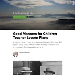 Good Manners for Children Teacher Lesson Plans