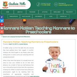 Manners Matter: Teaching Manners to Preschoolers