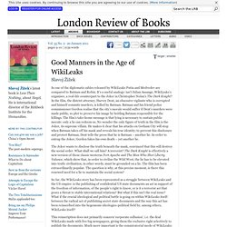 LRB · Slavoj Žižek · Good Manners in the Age of WikiLeaks