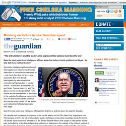 » Manning on torture in new Guardian op-ed Chelsea Manning Support Network