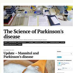 Update – Mannitol and Parkinson's disease