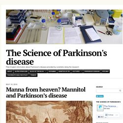 Manna from heaven? Mannitol and Parkinson's disease