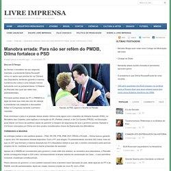 Manobra errada: Para não ser refém do PMDB, Dilma fortalece o PSD