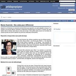 Manon Guerente : Des cubes pour différencier
