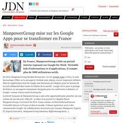 ManpowerGroup mise sur les Google Apps pour se transformer en France