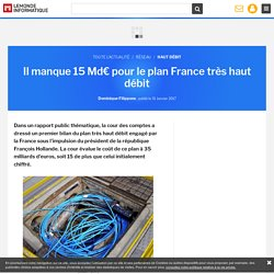 Il manque 15 Md€ pour le plan France très haut débit