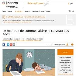 Le manque de sommeil altère le cerveau des ados