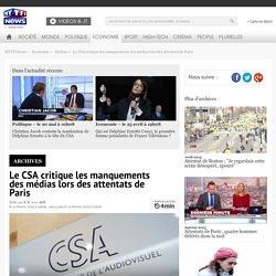 Le CSA critique les manquements des médias lors des attentats de Paris - Economie