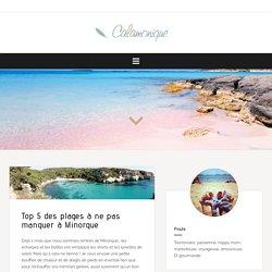 Top 5 des plages à ne pas manquer à Minorque