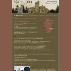 Mansfield Castle Hotel - Directions