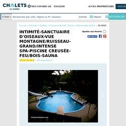 INTIMITÉ-SANCTUAIRE D'OISEAUX-VUE - Chalet à louer Mansonville-Potton