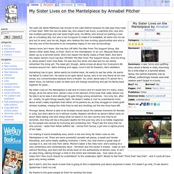 My Sister Lives on the Mantelpiece by Annabel Pitcher - TheBookbag.co.uk book review