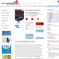 My Sister Lives on the Mantelpiece by Annabel Pitcher, Buy Recommended Books and Read Reviews – Lovereading4kids UK