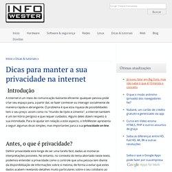 Dicas para manter a sua privacidade na internet