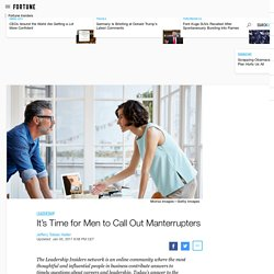 Manterrupting: How Male Leaders Can Advance Gender Equality at Work