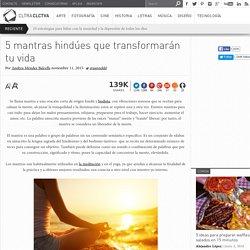 5 mantras hindúes que transformarán tu vida