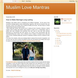 Muslim Love Mantras : How to Make Marriage Long Lasting