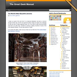 The Great Geek Manual & The World's Most Beautiful Libraries - StumbleUpon