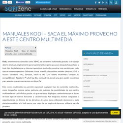 Manuales Kodi - Saca el máximo provecho a este centro multimedia