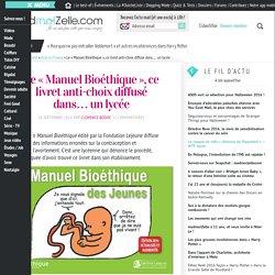 Le «Manuel Bioéthique», ce livret anti-choix diffusé dans...un lycée