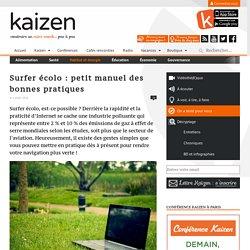 Petit manuel des bonnes pratiques pour surfer écolo - Kaizen